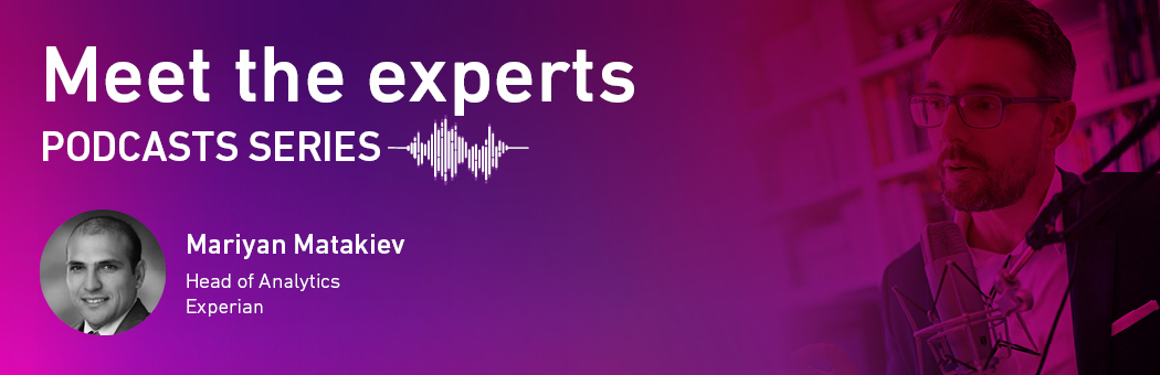 Meet the experts - Experian podcasts series