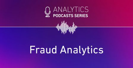Analytics podcast - Fraud analytics