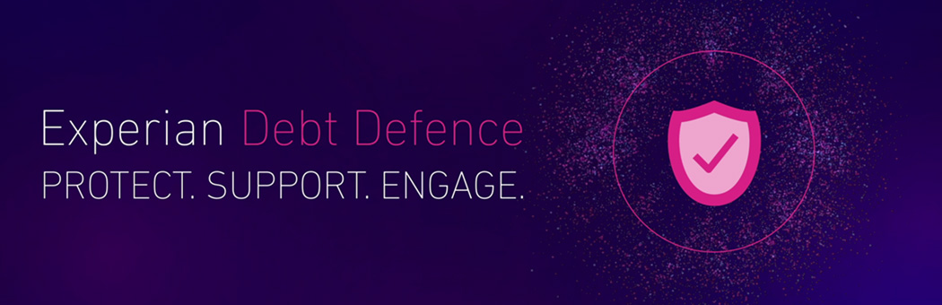 Experian Debt Defence - From debt management to debt defence