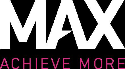 MAX - Achieve more
